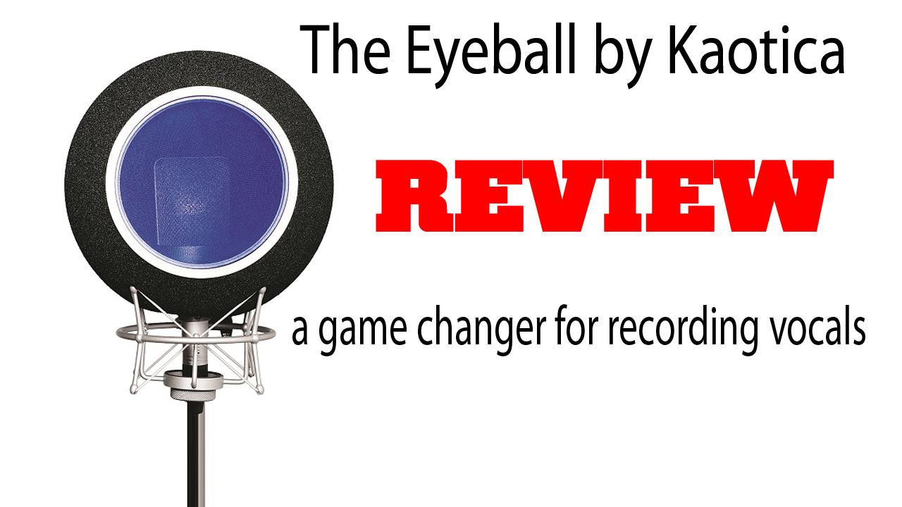 Kaotica_Eyeball_Review