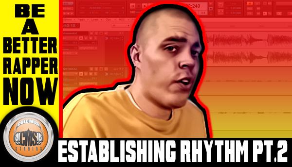 How_To_Rap_Establishing_Rhythm_pt_2