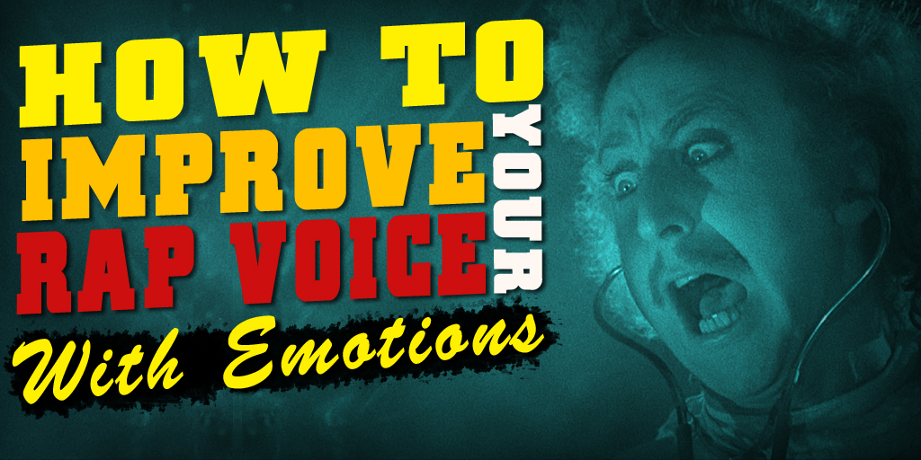 How to improve your rap voice with emotions
