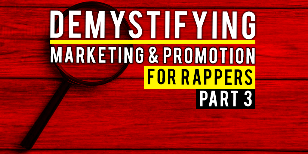 Marketing And Promotion For Rappers